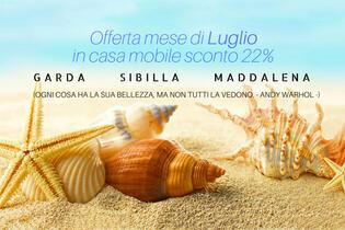 OFFERTA LUGLIO IN CASA MOBILE